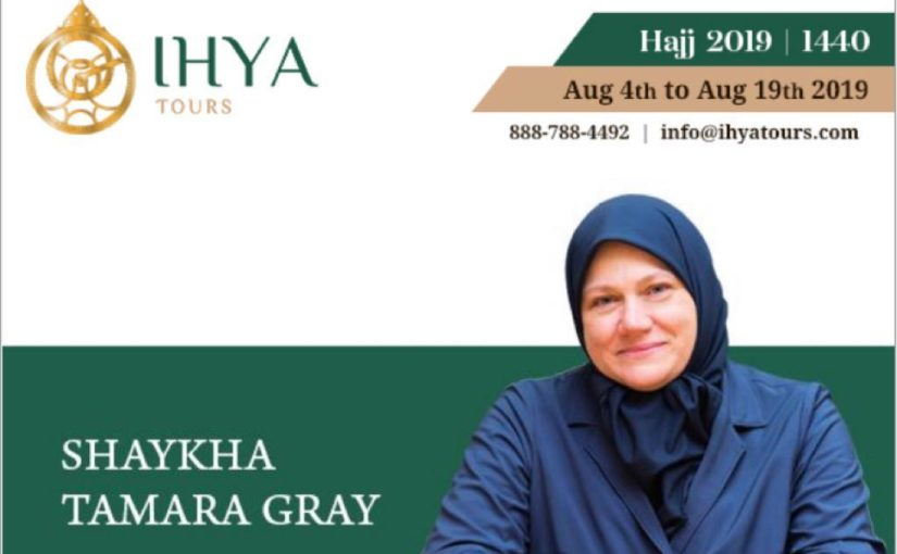 Hajj with Shaykha Tamara Gray