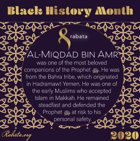 Black History Month - AL Miqdad Bin Amr