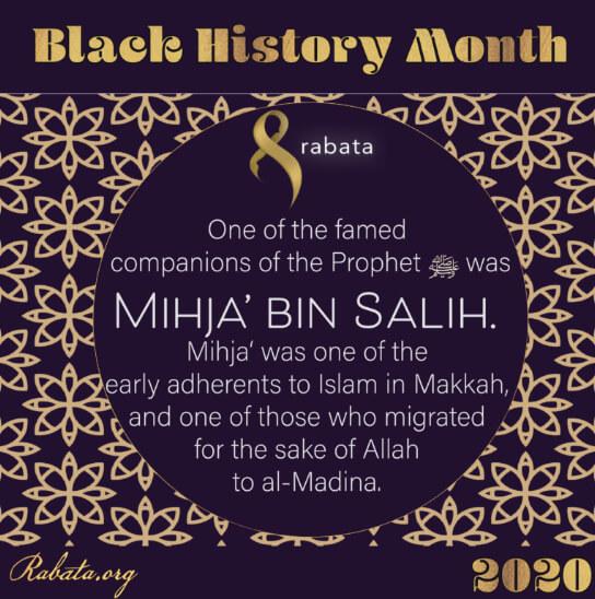 Black History Month - Mihja' Bin Salih