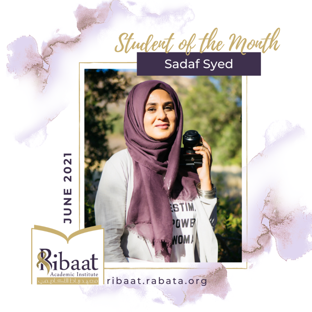Sadaf Syed is Ribaat Student of the Month