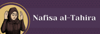 2<sup>nd</sup> Century – Nafisa Al Tahira